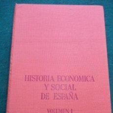 Libros de segunda mano: HISTORIA ECONÓMICA Y SOCIAL DE ESPAÑA PRIMER VOLUMEN LA ANTIGUEDAD. Lote 221232548