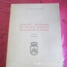 Libros de segunda mano: CATALOGO INVENTARIO GENERAL DEL ARCHIVO MUNICIPAL DE OVIEDO TOMO 2 - 2ª PARTE. Lote 221263467