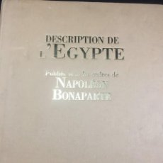 Libros de segunda mano: DESCRIPTION DE L'EGYPTE, PUBLIEE SOUS LES ORDRES DE NAPOLEON BONAPARTE, BIBLIOTEQUE DE L'IMAGE, 1997. Lote 221779845