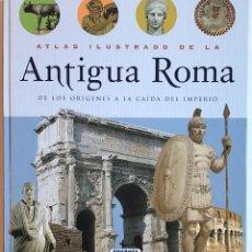 Libros de segunda mano: ATLAS ILUSTRADO DE LA ANTIGUA ROMA / SUSAETA. Lote 222060523