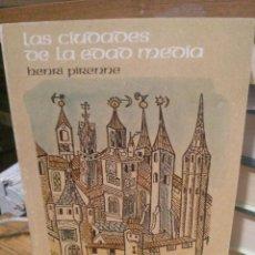 Libros de segunda mano: LAS CIUDADES DE LA EDAD MEDIA - HENRI PIRENNE - ALIANZA EDITORIAL. Lote 222061202