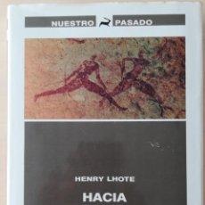 Libros de segunda mano: HACIA EL DESCUBRIMIENTO DE LOS FRESCOS DE TASILI . COL. NUESTRO PASADO. Lote 222068481