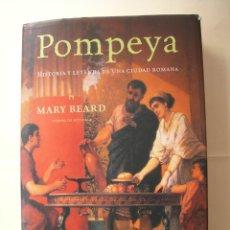 Libros de segunda mano: POMPEYA / MARY BEARD. Lote 222085003
