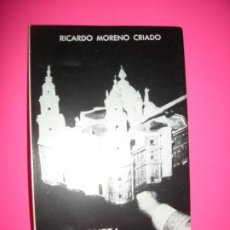 Libros de segunda mano: LA MAQUETA DE CADIZ . RICARDO MORENO CRIADO. Lote 222093280