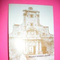 Libros de segunda mano: LA PUERTA DE TIERRA . RICARDO MORENO CRIADO . 1979. Lote 222093306