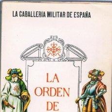 Libros de segunda mano: LA ORDEN DE CALATRAVA .FRANCIS GUTTON. CABALLERÍA MILITAR ESPAÑA. Lote 222274520