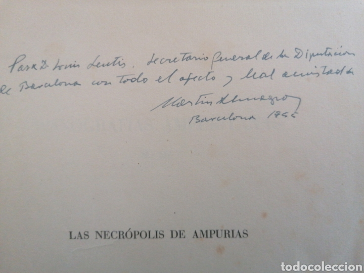 Libros de segunda mano: Las necrópolis de Ampurias.Vol.II.Martín Almagro. Dip. de Barcelona. Barcelona, 1955. Ded. Autógrafa - Foto 2 - 222347487