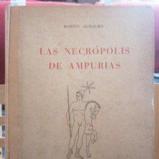 Libros de segunda mano: LAS NECRÓPOLIS DE AMPURIAS.VOL.II.MARTÍN ALMAGRO. DIP. DE BARCELONA. BARCELONA, 1955. DED. AUTÓGRAFA. Lote 222347487
