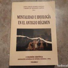Libros de segunda mano: MENTALIDAD E IDEOLOGÍA EN EL ANTIGUO RÉGIMEN. Lote 222433273