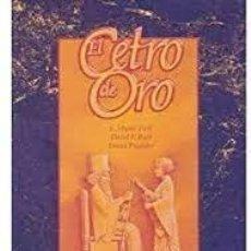Libros de segunda mano: EL CETRO DE ORO S STUART PARK DAVID F BURT DAVID PRADALES. Lote 222702711