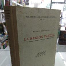 Libros de segunda mano: LA REGION VACCEA FEDERICO WATTENBERG CELTIBERISMO ROMANIZACION EN LA CUENCA MEDIA DEL DUERO CASTILLA. Lote 222779676