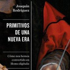 Libros de segunda mano: PRIMITIVOS DE UNA NUEVA ERA. Lote 222788902