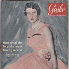 Libros de segunda mano: REVISTA GARBO AÑO 1955 -Nº 99 UNA RIVAL DE LA PRINCESA MARGARITA. Lote 222797017