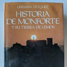 Libros de segunda mano: HISTORIA DE MONFORTE Y SU TIERRA DE LEMON - GERMAN VAZQUEZ - PROLOGO RAMON OTERO PEDRAYO. Lote 223335646