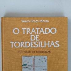 Libros de segunda mano: EL TRATADO DE TORDESILLAS - VASCO GRAÇA MOPURA - GRAN EJEMPLAR CON SELLOS ORIGINALES. Lote 223372623