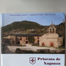 Libros de segunda mano: PRIORATO DE XAGOAZA - VALDEORRAS - ANTONIO RODRIGUEZ COLMENERO. Lote 223602200