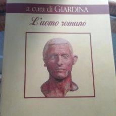 Libros de segunda mano: L'UOMO ROMANO POR ED. LATERZA EN ITALIANO. Lote 224495970