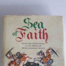 Libros de segunda mano: SEA OF FAITH DE STEPHEN O'SHEA. Lote 224566701