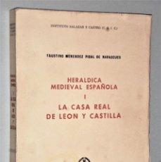 Libros de segunda mano: HERALDICA MEDIEVAL ESPAÑOLA I.- LA CASA REAL DE LEON Y CASTILLA. Lote 224745852