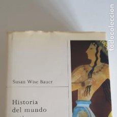 Libros de segunda mano: HISTORIA DEL MUNDO ANTIGUO: DESDE LOS ORÍGENES DE LAS CIVILIZACIONES HASTA CAÍDA DE ROMA DE SUSAN WI. Lote 224822706