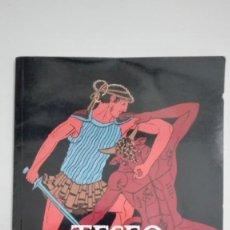 Libros de segunda mano: TESEO Y EL MINOTAURO. 1ª EDICIÓN 1993. Lote 224831402