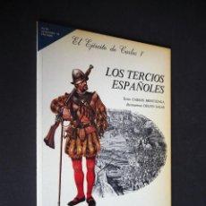 Libros de segunda mano: LOS TERCIOS ESPAÑOLES. EL EJERCITO DE CARLOS I. CUADERNOS DE UNIFORMOLOGÍA. BARREIRA. 1984. Lote 225022905