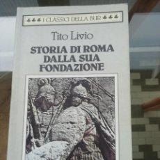 Libros de segunda mano: TITO LIVIO STORIA DI ROMA EN ITALIANO LIBROS VIII AL X. Lote 225104635