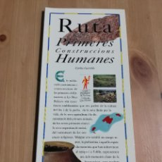 Libros de segunda mano: RUTA DE LES PRIMERES CONSTRUCCIONS HUMANES (CARLOS GARRIDO) EL DIA DEL MUNDO. Lote 226158921