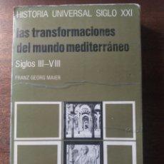 Libros de segunda mano: LAS TRANSFORMACIONES DEL MUNDO MEDITERRÁNEO S.III-VIII. Lote 226262465