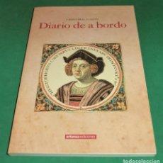 Libros de segunda mano: CRISTÓBAL COLÓN - DIARIO DE A BORDO (COMO NUEVO). Lote 226421795
