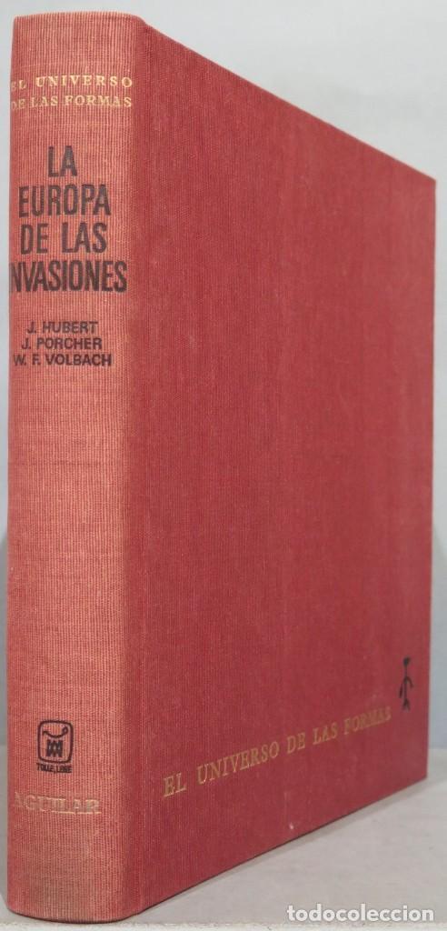 1968.- LA EUROPA DE LAS INVASIONES. EL UNIVERSO DE LAS FORMAS (Libros de Segunda Mano - Historia Antigua)