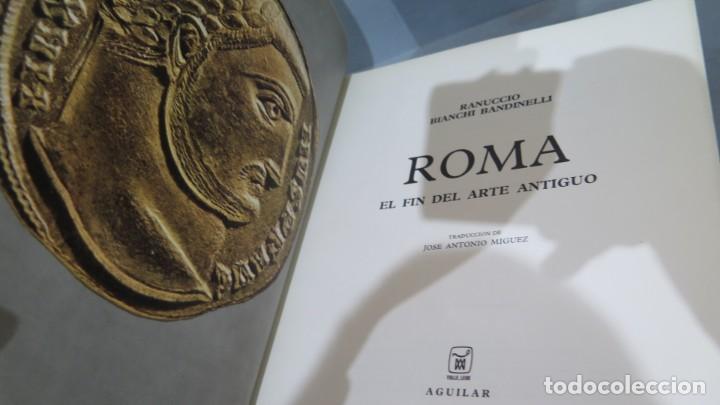 Libros de segunda mano: 1971.- ROMA. EL FIN DEL ARTE ANTIGUO. EL UNIVERSO DE LAS FORMAS. AGUILAR - Foto 2 - 227090906