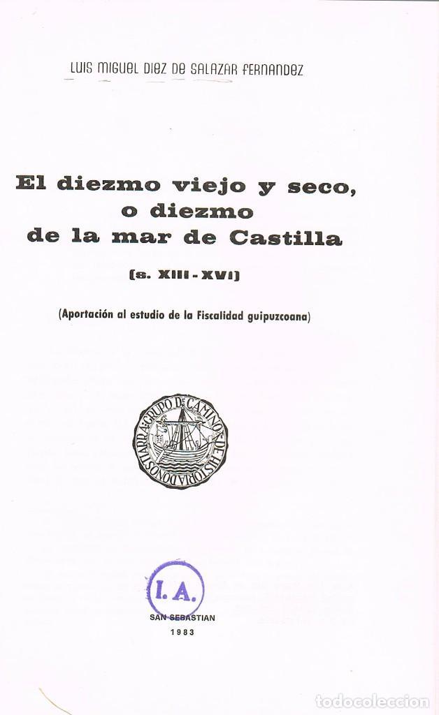 Libros de segunda mano: El Diezmo de Castilla siglos XIII a XV (Diez de Salazar), reencuadernado con lomo piel, ver indices - Foto 4 - 227205715