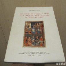 Libros de segunda mano: LAS CORTES DE CASTILLA Y LEON Y LA CRISIS DEL REINO (1445-1474): EL REGISTRO DE CORTES BURGOS 1986. Lote 227832350