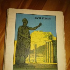 Libros de segunda mano: HISTORIA DE GRECIA.LAMÉ FLEURY.ENCUADERNACIÓN ANTIGUA.249PÁGS.COLECCIÓN ALGO.W. Lote 227979460