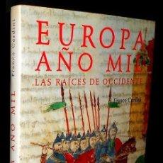 Libros de segunda mano: EUROPA AÑO MIL. RAICES DE OCCIDENTE. HISTORIA. ARTE. CULTURA. BIZANCIO. ROMA. GRAN FORMATO.. Lote 228371550