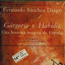 Libros de segunda mano: GORGORIS Y HABIDIS. UNA HISTORIA MÁGICA DE ESPAÑA. Lote 228557695