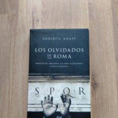 Libros de segunda mano: LOS OLVIDADOS DE ROMA. ROBERT C. KNAPP.. Lote 228563470