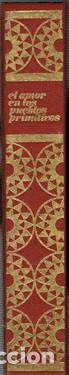EL AMOR EN LOS PUEBLOS PRIMITIVOS (JOSÉ REPOLLES AGUILAR) (Libros de Segunda Mano - Historia Antigua)