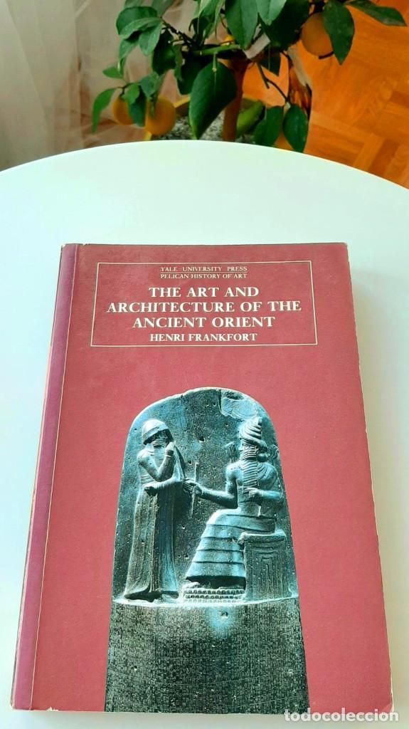 """ARTE EN """"MESOPOTAMIA"""". FRANKFORT 1996. COLLON 1995. FELDMAN-BROWN 2014. BAHRANI & HERRMANN 2017. (Libros de Segunda Mano - Historia Antigua)"""