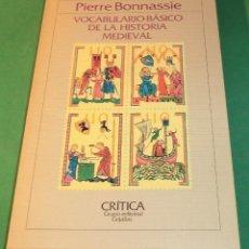 Libri di seconda mano: VOCABULARIO BÁSICO DE LA HISTORIA MEDIEVAL - PIERRE BONNASSIE. Lote 229984130