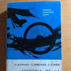Libros de segunda mano: HISTORIA DE LA LENGUA GRIEGA. O. HOFFMANN, A. DEBRUNNER. A. SCHERER. ÇGREDOS. LINGUÍSTICA.. Lote 230422335