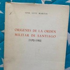 Libros de segunda mano: ORÍGENES DE LA ORDEN MILITAR DE SANTIAGO. Lote 231955310
