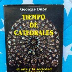 Libros de segunda mano: TIEMPO DE CATEDRALES. Lote 231955735