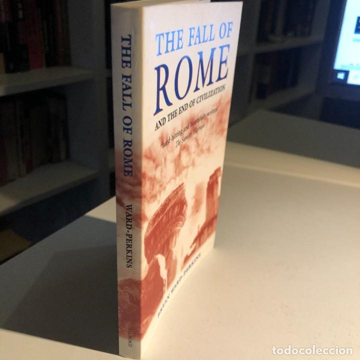 Libros de segunda mano: The Fall of Rome: And the End of Civilization de Bryan Ward-Perkins - Foto 3 - 232552570