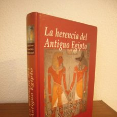 Libros de segunda mano: CHRISTIANE DESROCHES NOBLECOURT: LA HERENCIA DEL ANTIGUO EGIPTO (EDHASA, 2006) TAPA DURA. RARO.. Lote 232856905