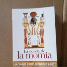 Libros de segunda mano: LA NOVELA DE LA MOMIA DE THEOFILE GAUTIER. Lote 235353400