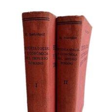 Libros de segunda mano: HISTORIA SOCIAL Y ECONOMIA DEL IMPERIO ROMANO. Lote 235645860