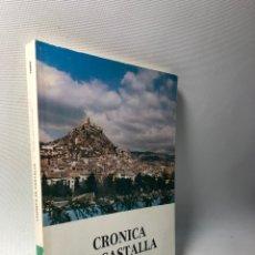 Libros de segunda mano: CRONICA DE CASTALLA ··· MARIA LUISA TORRO CORBI ··· ALICANTE ● KB0201. Lote 235976795