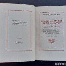 Libros de segunda mano: 1958 - HAZAÑAS Y RECUERDOS DE LOS CATALANES Ó COLECCIÓN DE LEYENDAS - ED. NUMERADA DE 500 EJEMPLARES. Lote 236049715